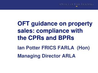 OFT guidance on property sales: compliance with the CPRs and BPRs
