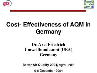 Dr. Axel Friedrich Umweltbundesamt (UBA) Germany