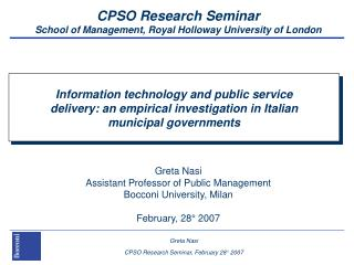 CPSO Research Seminar School of Management, Royal Holloway University of London