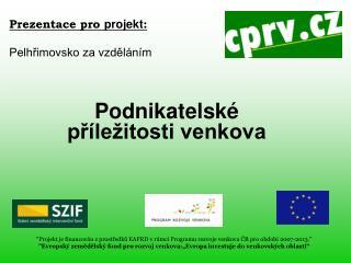 Prezentace pro  projekt : Pelhřimovsko za vzděláním