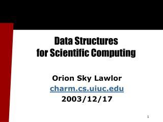 Data Structures  for Scientific Computing