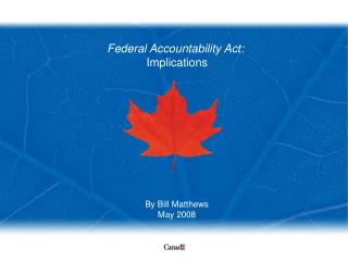 Federal Accountability Act: Implications