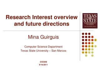 Research Interest overview and future directions