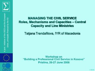 "Workshop on  ""Building a Professional Civil Service in Kosovo"" Pristina, 26-27 June 2008"