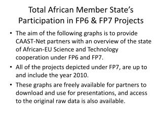 Total African Member State�s Participation in FP6 & FP7 Projects