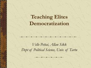 Teaching Elites Democratization