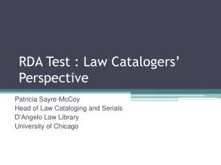 RDA Test : Law Catalogers' Perspective