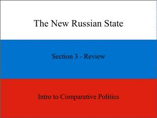 The New Russian State