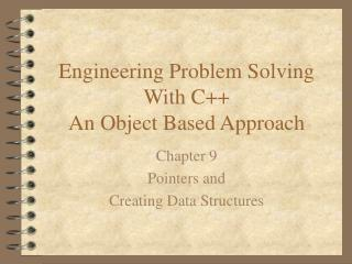 Engineering Problem Solving With C++ An Object Based Approach