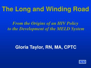 The Long and Winding Road From the Origins of an HIV Policy  to the Development of the MELD System