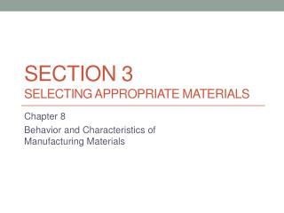 Section 3 Selecting Appropriate Materials