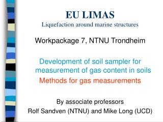 EU LIMAS Liquefaction around marine structures