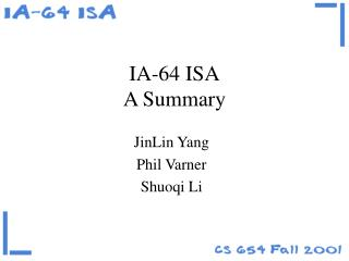 IA-64 ISA A Summary