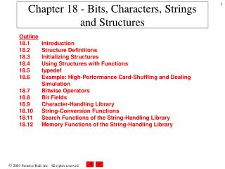 Chapter 18 - Bits, Characters, Strings  and Structures