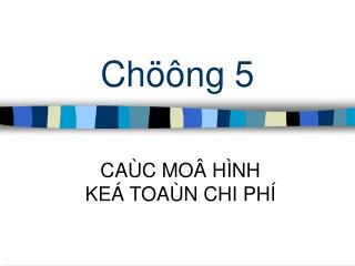 Chöông 5