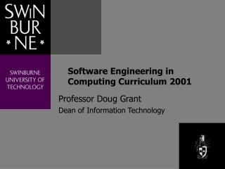 Software Engineering in Computing Curriculum 2001