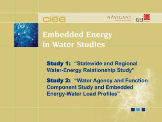Study 1:   �Statewide and Regional Water-Energy Relationship Study�