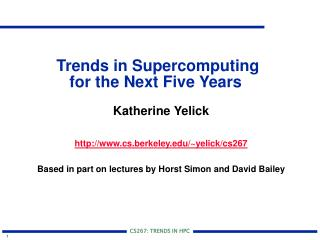Trends in Supercomputing  for the Next Five Years