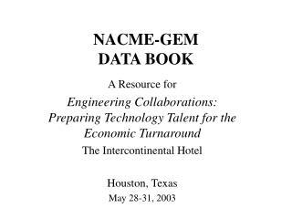 NACME-GEM  DATA BOOK