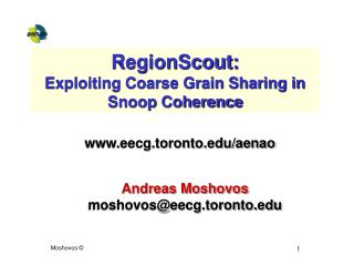 RegionScout:  Exploiting Coarse Grain Sharing in Snoop Coherence