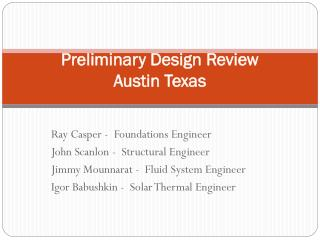 Preliminary Design Review Austin Texas
