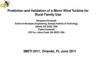 Prediction and Validation of a Micro Wind Turbine for Rural Family Use