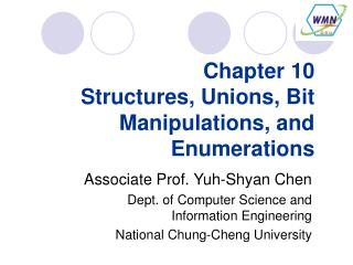 Chapter 10  Structures, Unions, Bit Manipulations, and Enumerations
