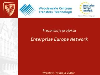 Prezentacja projektu Enterprise Europe Network