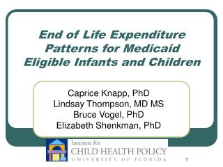 End of Life Expenditure Patterns for Medicaid Eligible Infants and Children