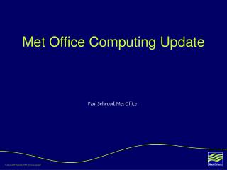Met Office Computing Update