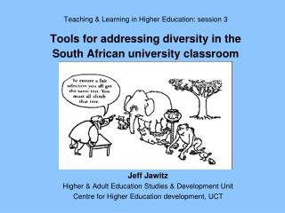 Jeff Jawitz Higher & Adult Education Studies & Development Unit
