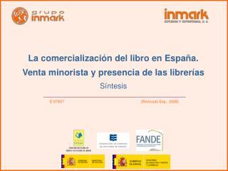La comercializaci n del libro en Espa a. Venta minorista y presencia de las librer as S ntesis