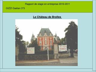 Rapport de stage en entreprise 2010-2011 GIZZI Gaétan 3°5