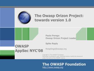 The Owasp Orizon Project: towards version 1.0