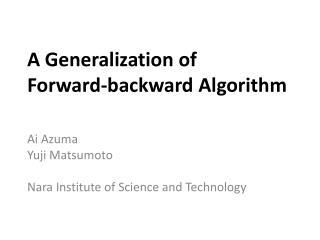A Generalization of  Forward-backward Algorithm