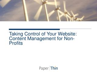 Taking Control of Your Website: Content Management for Non-Profits