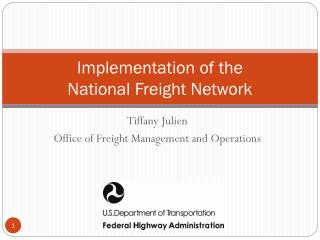 Implementation of the  National Freight Network