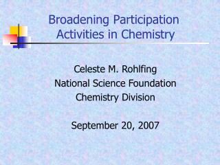 Broadening Participation  Activities in Chemistry