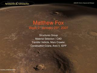 Matthew Fox Week 2: January 25 th , 2007