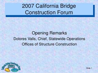 2007 California Bridge  Construction Forum
