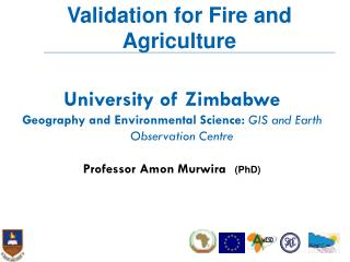 University of Zimbabwe Geography and Environmental Science:  GIS and Earth Observation Centre