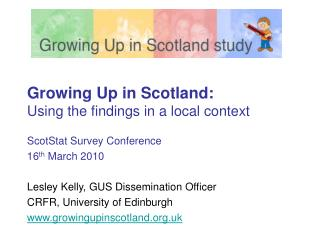 Growing Up in Scotland:  Using the findings in a local context