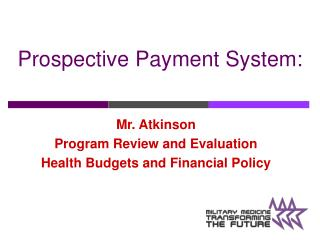 Prospective Payment System: