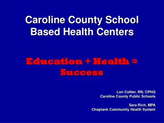 Caroline County School Based Health Centers