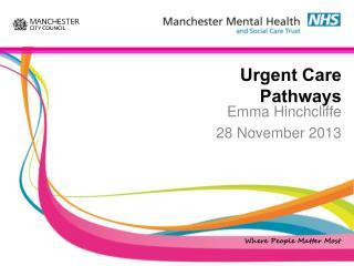 Urgent Care Pathways