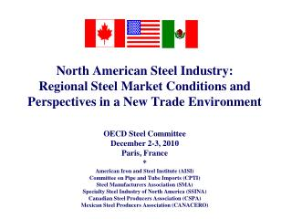 North American Steel Industry: Regional Steel Market Conditions and