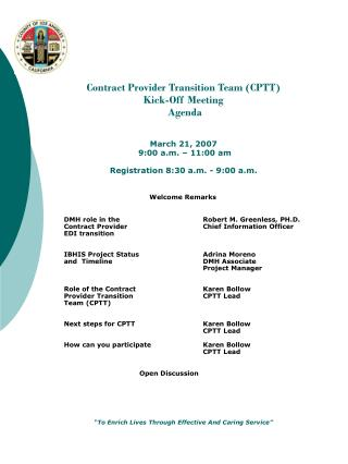 Contract Provider Transition Team (CPTT) Kick-Off Meeting  Agenda March 21, 2007