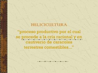 HELICICULTURA