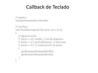 Callback de  Teclado