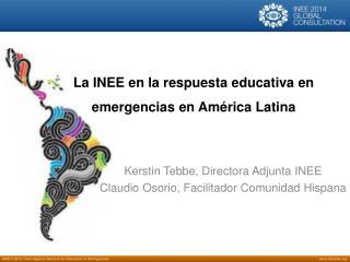 La INEE en la respuesta educativa en emergencias en América Latina